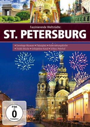 Faszinierende Weltstädte - St. Petersburg