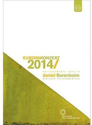 Berliner Philharmoniker & Daniel Barenboim - European Concert 2014 from Berlin (Euro Arts)