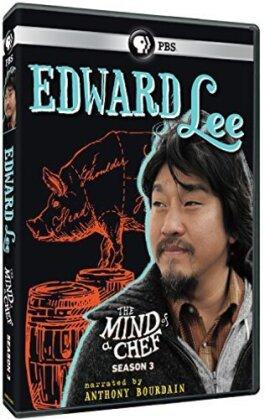 The Mind of a Chef - Season 3 - Edward Lee