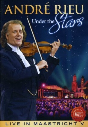 André Rieu - Live in Maastricht Vol. 5 - Under the Stars