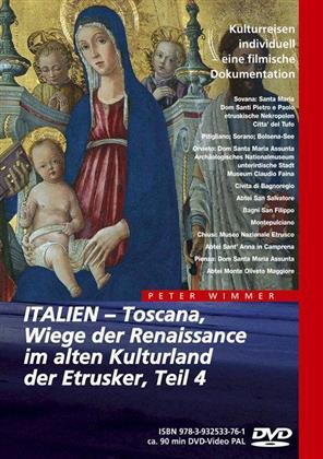 Italien - Toscana - Teil 4 - Wiege der Renaissance im alten Kulturland der Etrusker