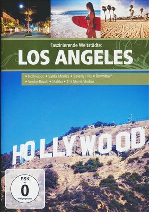 Faszinierende Weltstädte - Los Angeles