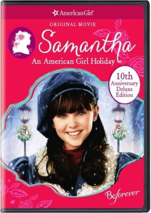 Samantha: An American Girl Holiday (10th Anniversary Deluxe Edition)