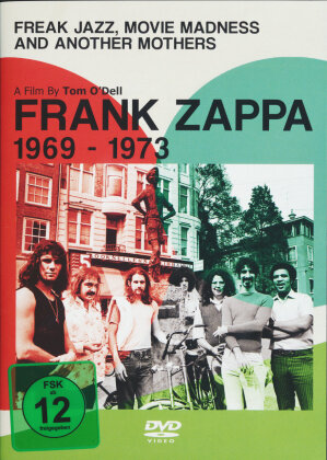 Frank Zappa - Freak Jazz, Movie Madness and Another Mothers - 1969-1973 (Inofficial)