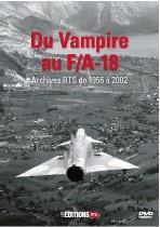 Du Vampire au F/A-18 (Archives RTS de 1956 à 2002)