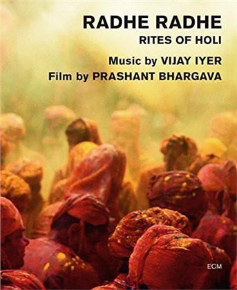 Vijay Iyer - Radhe Radhe Rites Of Holi