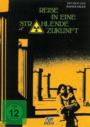 Reise in eine strahlende Zukunft (1986)