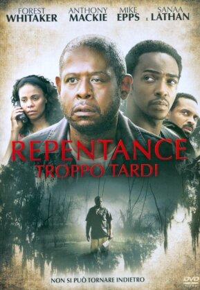 Repentance - Troppo Tardi (2014)