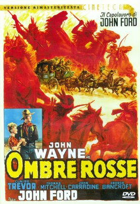 Ombre rosse (1939) (Collana Cineteca, Remastered)