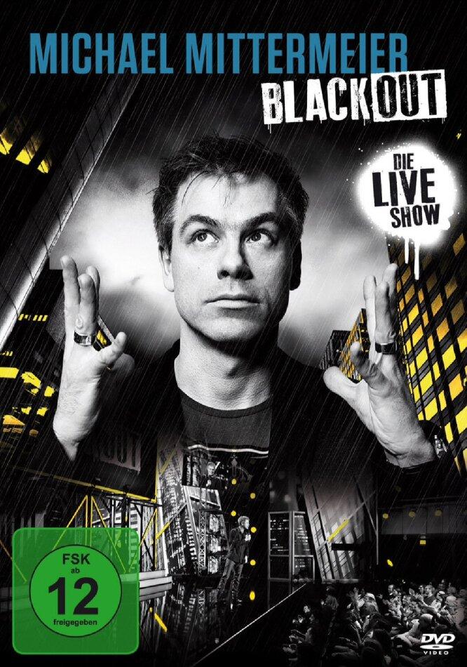 Michael Mittermeier - Blackout - Die Live Show