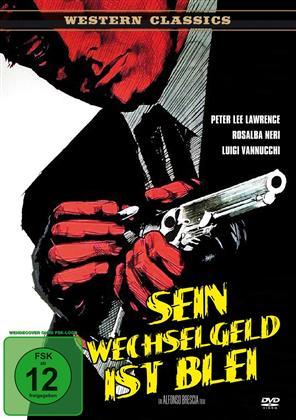 Sein Wechselgeld ist Blei (1967) (Western Classics)