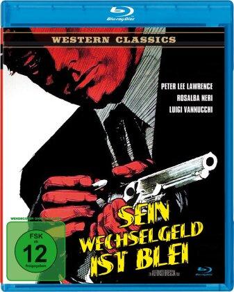 Sein Wechselgeld ist Blei - (Western Classics) (1967)