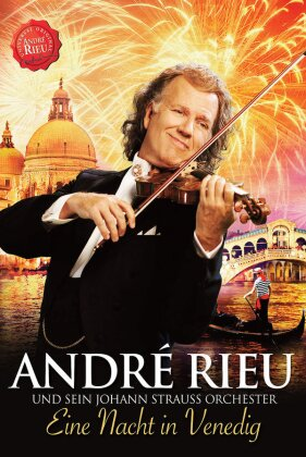 André Rieu - Eine Nacht In Venedig - Das Jubiläumskonzert