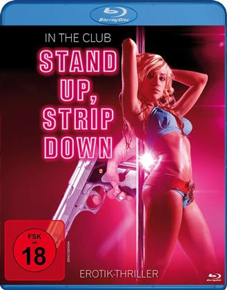 In the Club - Stand up, Strip down (2014)