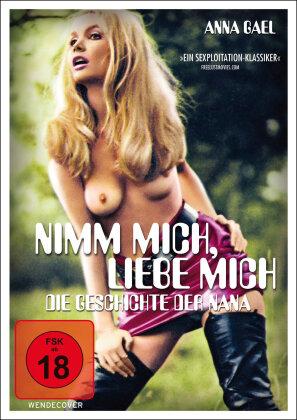 Nimm mich, liebe mich - Die Geschichte der Nana (1970)