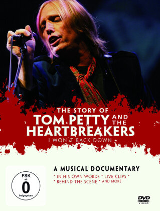 Tom Petty And The Heartbreakers - I Won't Back Down - A Musical Documentary (Inofficial)