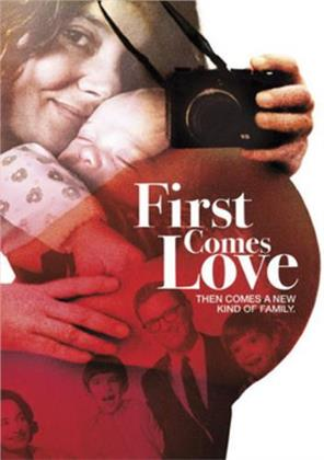 First Comes Love (2013)