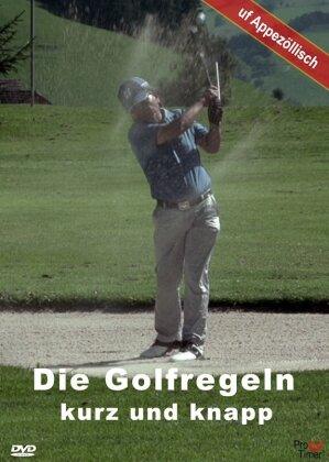 Die Golfregeln kurz und knapp
