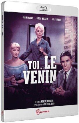 Toi... le venin (1958) (Collection Gaumont Découverte)