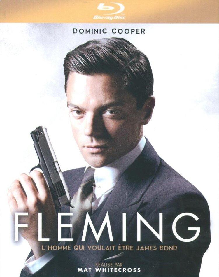 Fleming - L'homme qui voulait étre James Bond