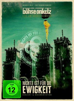 Böhse Onkelz - Nichts ist für die Ewigkeit - Live am Hockenheimring 2014