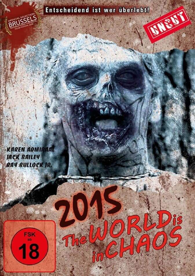 2015 - The world is in chaos (2008) (Uncut)