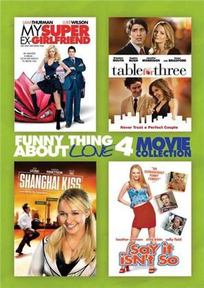 My Super Ex-Girlfriend / Table for Three / Shanghai Kiss / Say it isn't so - Funny Thing About Love 4 Movie Collection (4 DVDs)