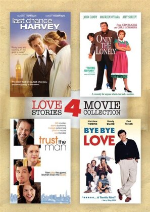 Last Chance Harvey / Only The Lonely / Trust the Man / Bye Bye Love (4 DVDs)