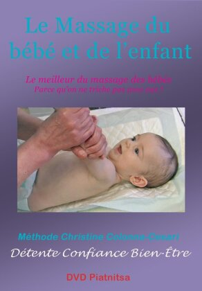 Le Massage du bébé et de l'enfant