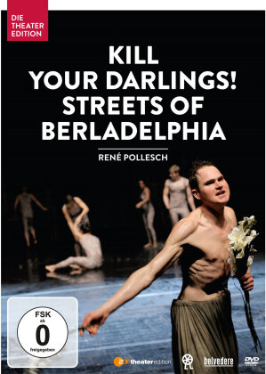 Kill your Darlings! (Die Theater Edition)