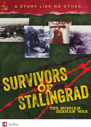 Survivors of Stalingrad - The Russian-German War