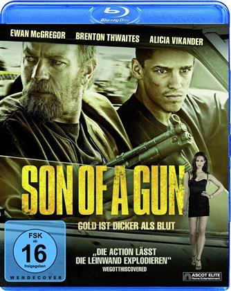 Son of a Gun - Gold ist dicker als Blut (2014)
