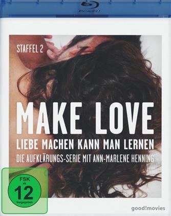 Make Love - Liebe machen kann man lernen - Staffel 2