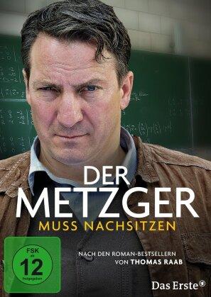 Der Metzger muss nachsitzen (2015)