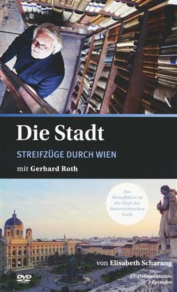 Die Stadt - Streifzüge durch Wien mit Gerhard Roth (Digibook)