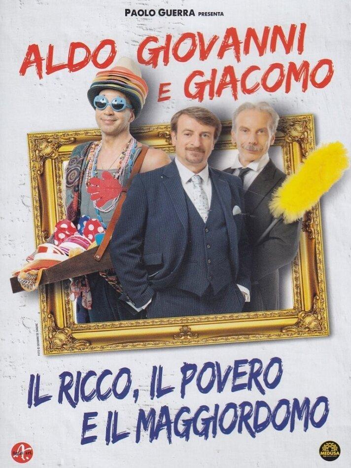 Il ricco, il povero e il maggiordomo - Aldo, Giovanni & Giacomo (2014)