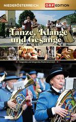 Niederösterreich - Tänze, Klänge und Gesänge