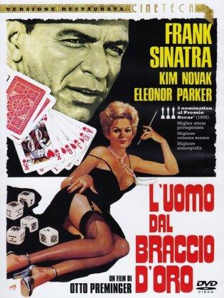 L'uomo dal braccio d'oro (1955) (Versione Restaurate Cineteca, n/b)