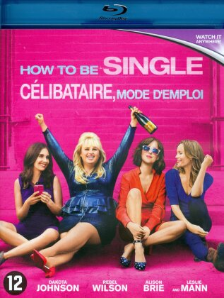 How to be single - Célibataire, mode d'emploi (2016)