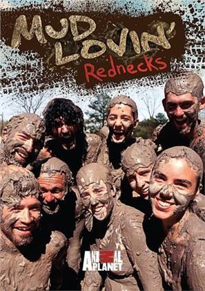 Mud Lovin' Rednecks - Season 1