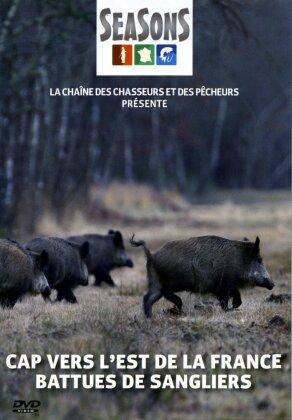 Cap vers l'est de la France - battues de sangliers