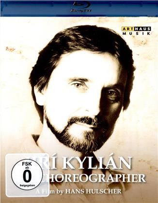 Jirí Kylián - The Choreographer (Arthaus Musik)