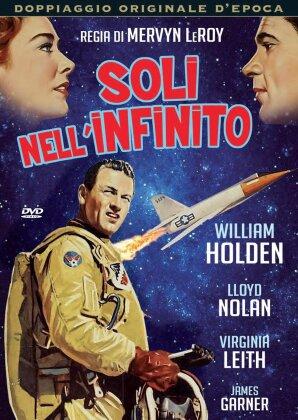 Soli nell'infinito - Toward the Unknown (1956)