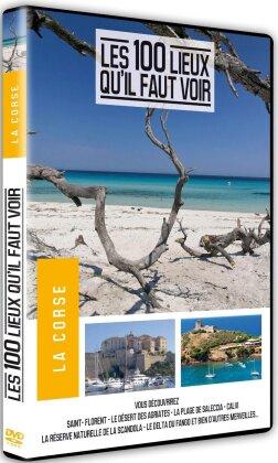 Les 100 lieux qu'il faut voir - La Corse (2014)