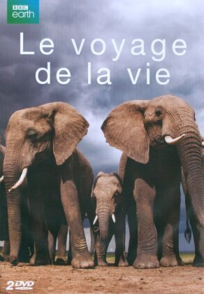 Le voyage de la vie (BBC Earth, 2 DVDs)