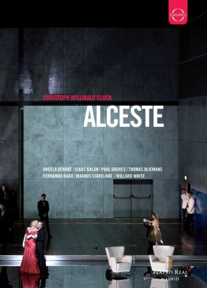 Orchestra of the Teatro Real Madrid, Ivor Bolton, … - Gluck - Alceste (Euro Arts)
