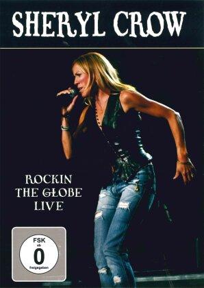 Sheryl Crow - Rockin' the Globe - Live