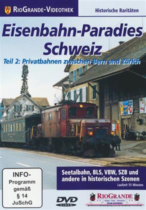 Eisenbahn-Paradies Schweiz - Teil 2