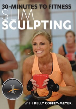 Kelly Coffey-Meyer - 30 Minutes to Fitness - Slim Sculpting
