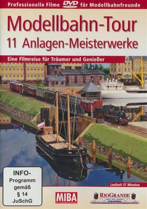 Modellbahn-Tour - 11 Anlagen-Meisterwerke
